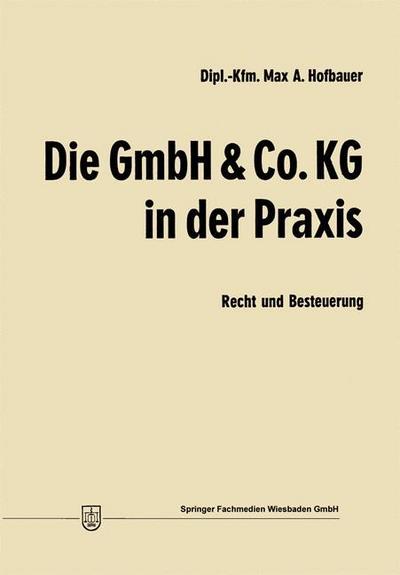 Die GmbH & Co. KG in der Praxis