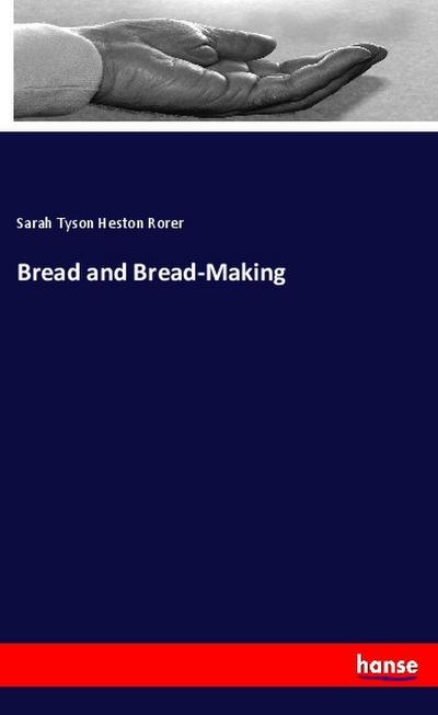 Bread and Bread-Making