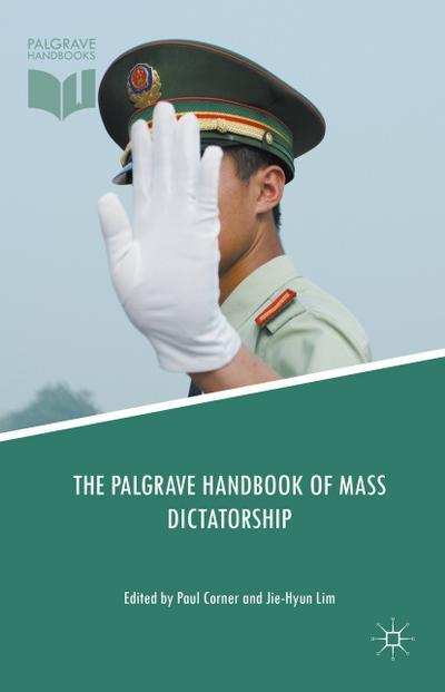 The Palgrave Handbook of Mass Dictatorship
