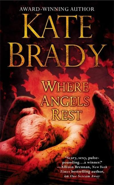 Brady, K: Where Angels Rest