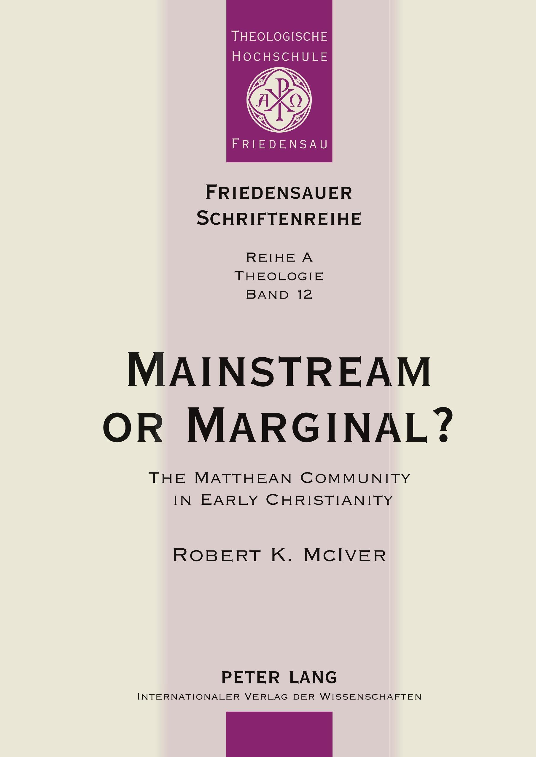 Mainstream or Marginal?, Robert K. McIver