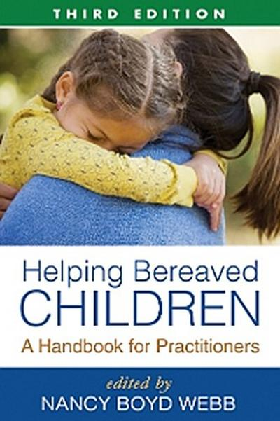 Helping Bereaved Children, Third Edition