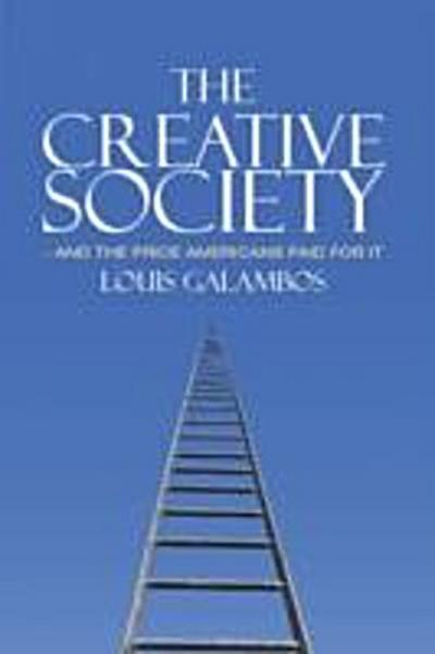 Creative Society - and the Price Americans Paid for It