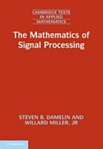 Mathematics of Signal Processing