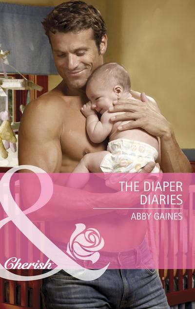 The Diaper Diaries (Mills & Boon Cherish)