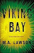 Viking Bay (A Kay Hamilton Novel, Band 2)