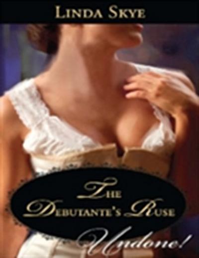 Debutante's Ruse (Mills & Boon Historical Undone)