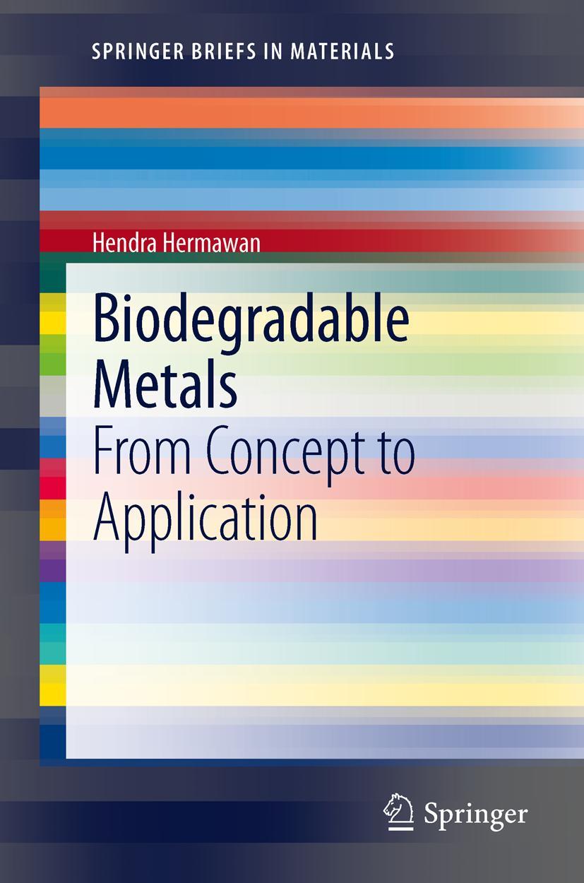 Biodegradable Metals Hendra Hermawan