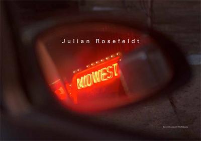 Julian Rosefeldt; Midwest; Hrsg. v. Beil, Ralf; Englisch; mit 47 farbigen und 2 s/w Abbildungen