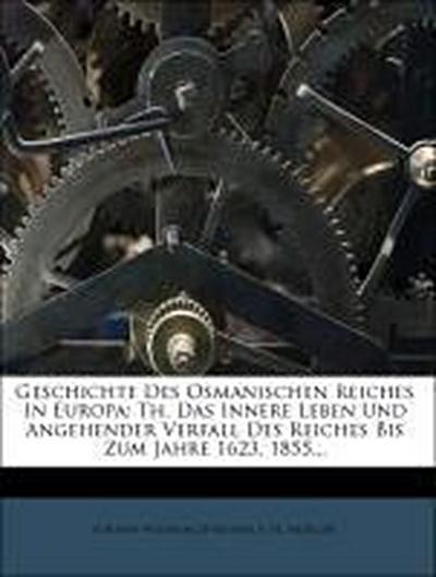 Geschichte des osmanischen Reiches in Europa, Dritter Theil