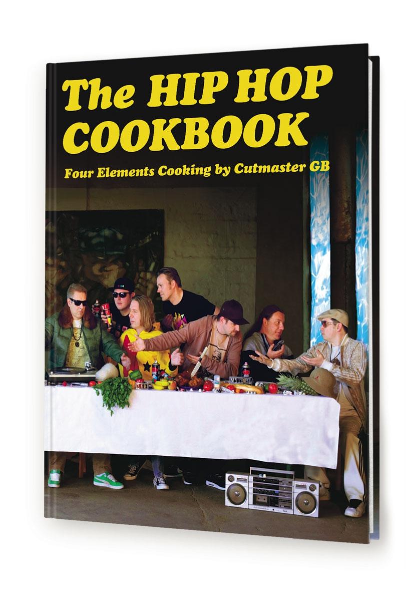 NEU The Hip Hop Cookbook Gerry Cutmaster GB Bachmann 946382