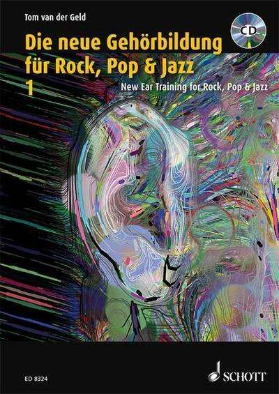 Die neue Gehörbildung für Rock, Pop& Jazz 1 / New Ear Training for Rock, Pop & Jazz 1