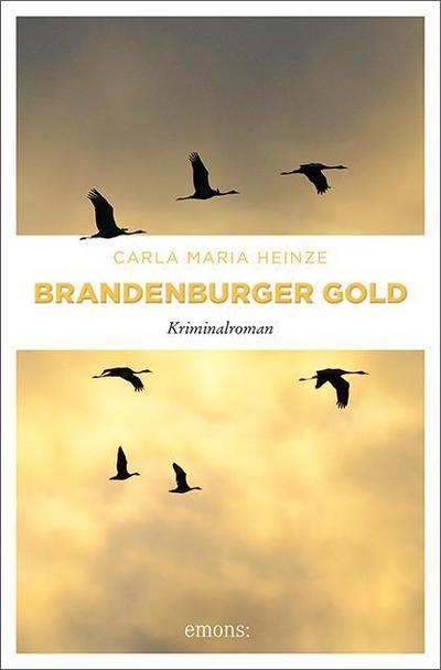 Brandenburger Gold: Kriminalroman (Enne von Lilienthal)