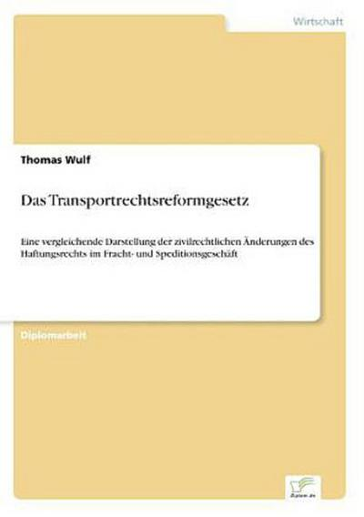 Das Transportrechtsreformgesetz