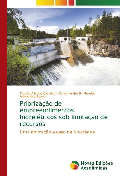 Priorização de empreendimentos hidrelétricos sob limitação de recursos