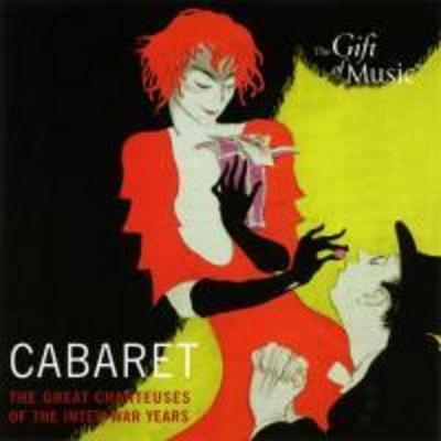 Cabaret-The great chanteuses of the interwar years
