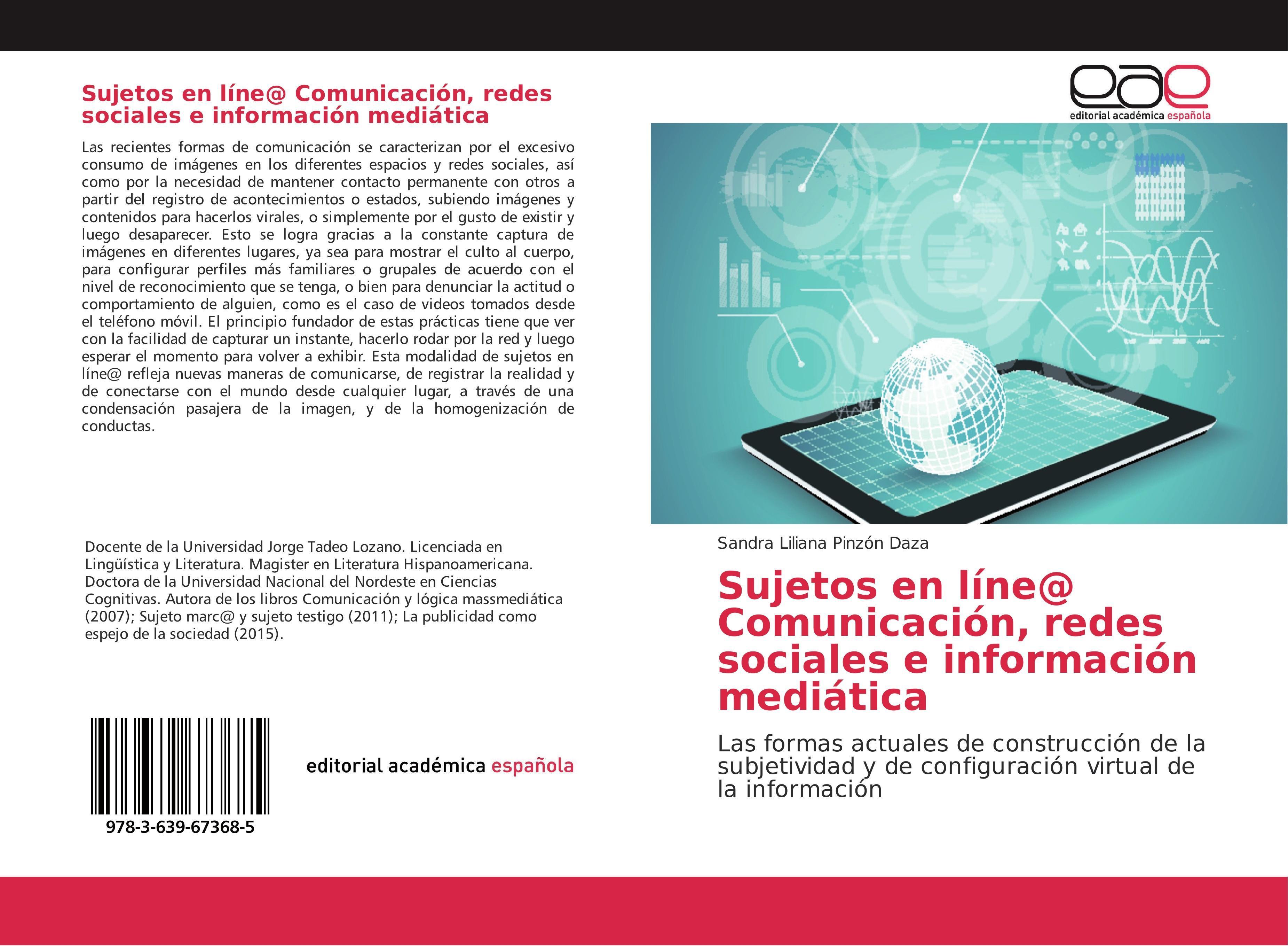 Sujetos en líne@ Comunicación, redes sociales e información  ... 9783639673685
