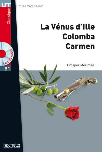 La Venus d'Ille, Colomba, Carmen, m. Audio-CD