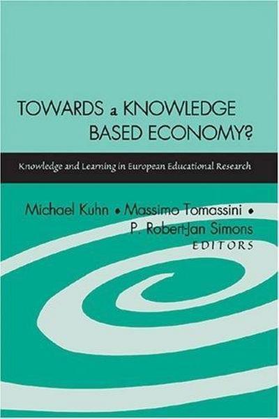 Towards a Knowledge Based Economy?