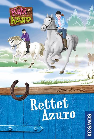 Kati und Azuro, 1, rettet Azuro; Deutsch; 20 Illustr., 0 Illustr., 0 farb. Fotos, 0 schw.-w. Fotos