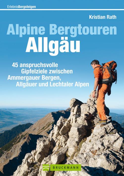 NEU Alpine Bergtouren Allgäu Kristian Rath 460890