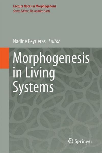 Morphogenesis in Living Systems
