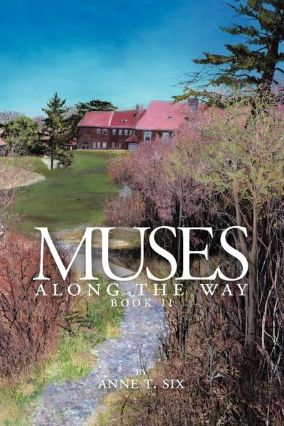 Muses Along the Way: Book II