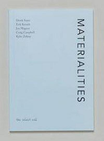 Materialities - Pocket Essays #1