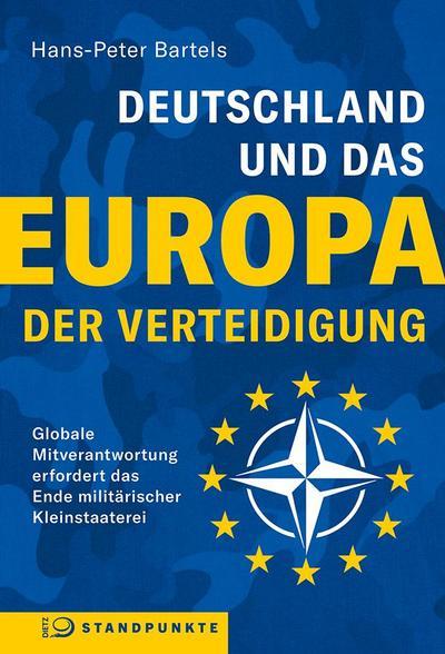 Deutschland und das Europa der Verteidigung