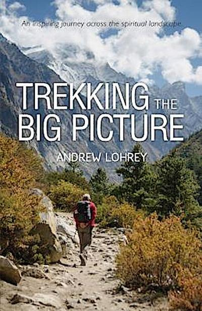 Trekking the Big Picture