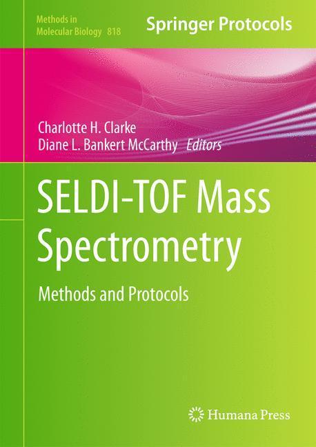 SELDI-TOF Mass Spectrometry Charlotte H. Clarke