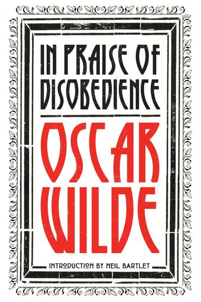 In Praise of Disobedience