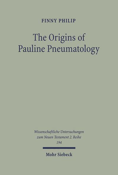 The Origins of Pauline Pneumatology