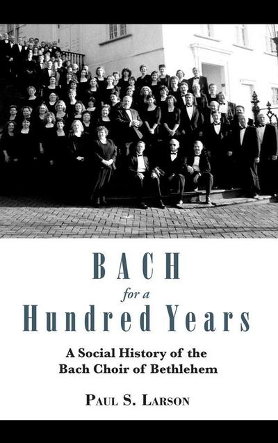 Bach for a Hundred Years