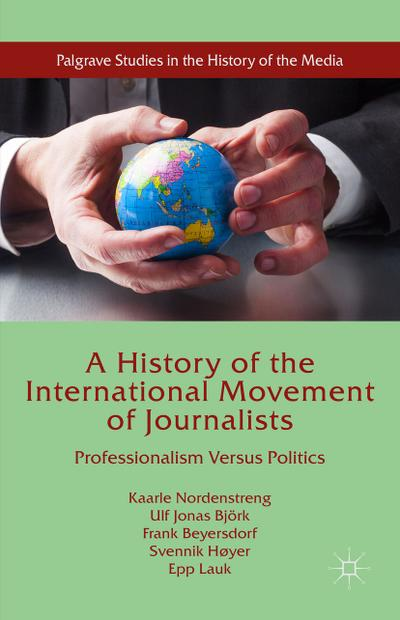 A History of the International Movement of Journalists