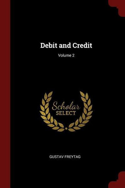 Debit and Credit; Volume 2