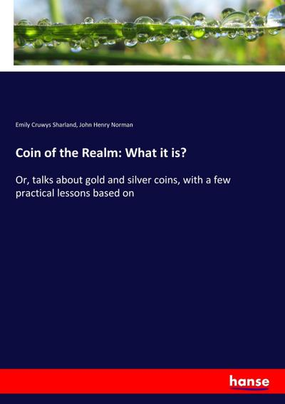 Coin of the Realm: What it is?