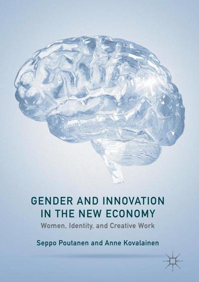 Gender and Innovation in the New Economy