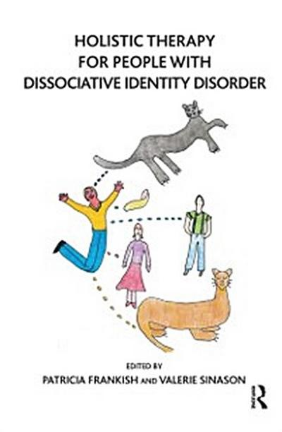 Holistic Therapy for People with Dissociative Identity Disorder