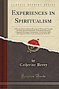 Experiences in Spiritualism