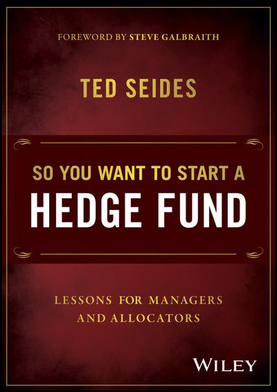 So You Want to Start a Hedge Fund