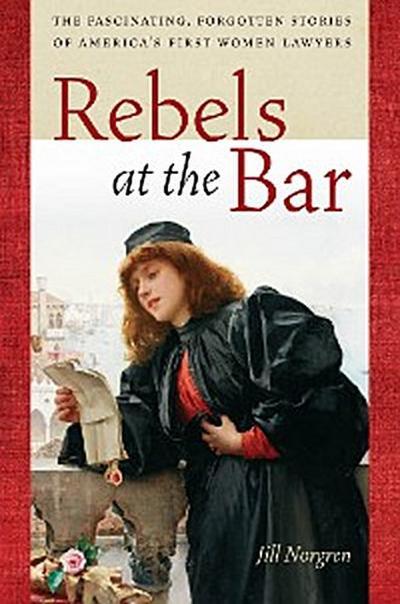 Rebels at the Bar