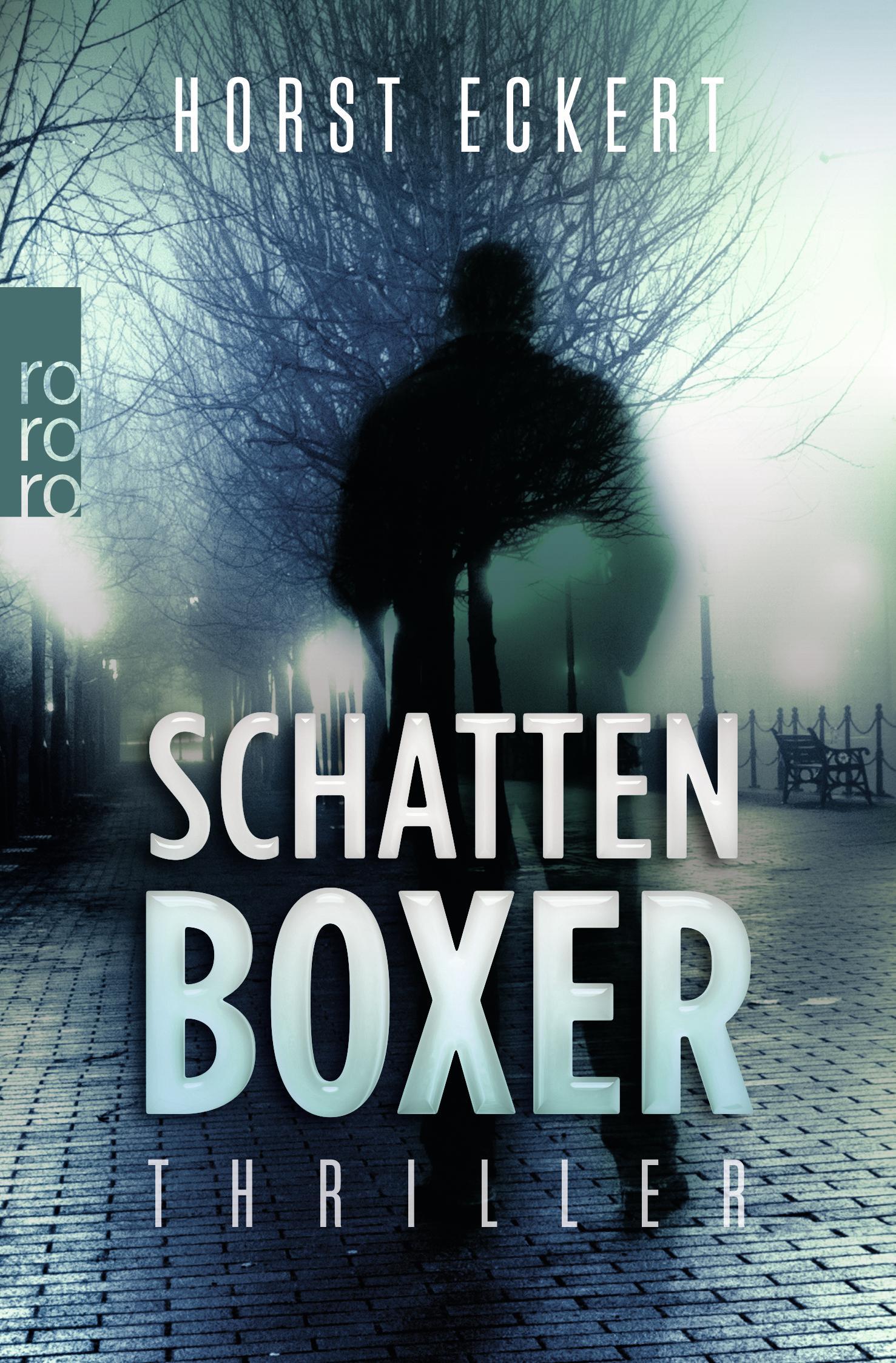 Schattenboxer Horst Eckert