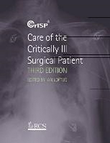 Ian Loftus , Care of the Critically Ill Surgical Patient ,  9780340987247