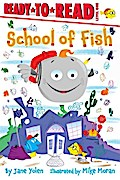 School of Fish: Ready-to-Read Level 1