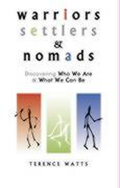 Warriors, Settlers & Nomads