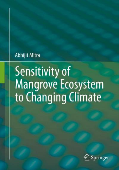 Sensitivity of Mangrove Ecosystem to Changing Climate