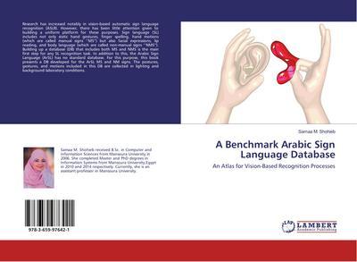A Benchmark Arabic Sign Language Database