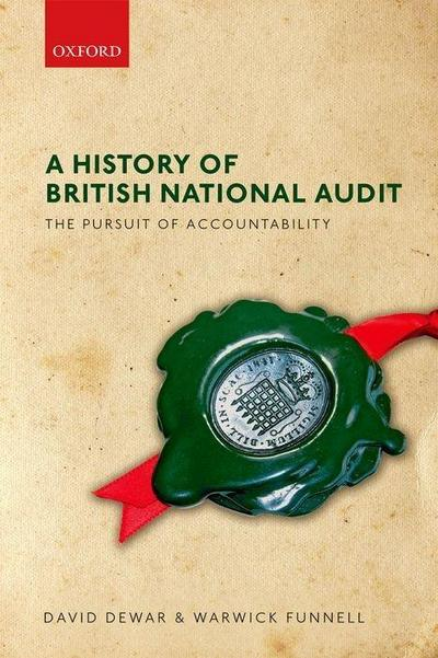 The Pursuit of Accountability: A History of the National Audit Office