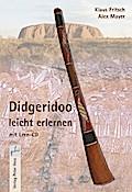 Didgeridoo leicht erlernen, m. Audio-CD